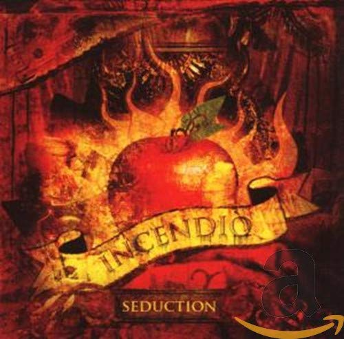 Incendio - Seduction